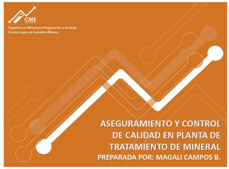 """Curso: """"Aseguramiento Y Control De Calidad En Procesos Mineros"""" 16 y 17 de Noviembre 2020"""